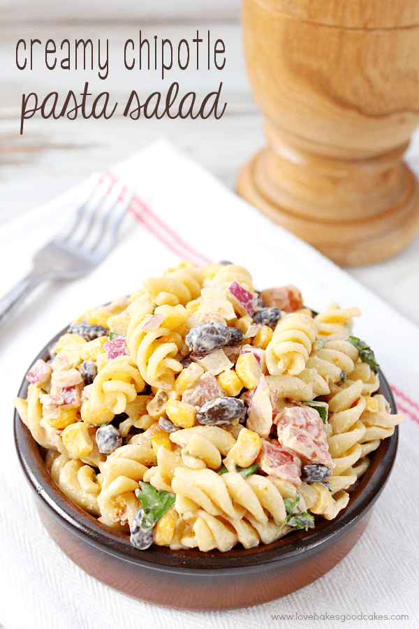 Creamy Chipotle Pasta Salad | Love Bakes Good Cakes