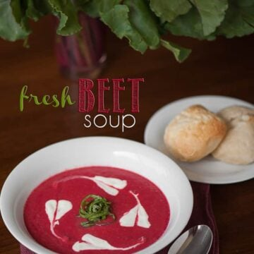 Fresh Beet Soup is a healthy, vibrant, gorgeous soup that is perfect during summer, fall, winter or spring. Serve with hot crusty bread and enjoy!