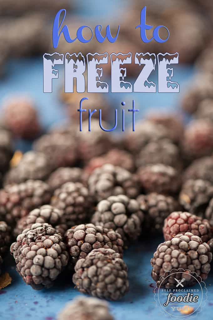How to Freeze Fruit | Self Proclaimed Foodie