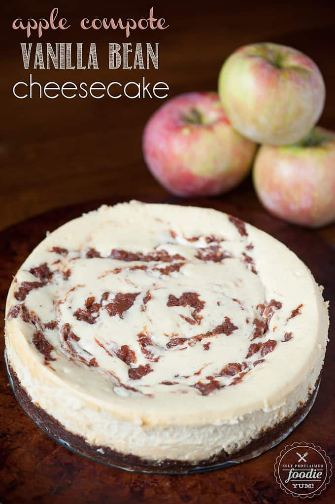 Apple Compote Vanilla Bean Cheesecake | Self Proclaimed Foodie