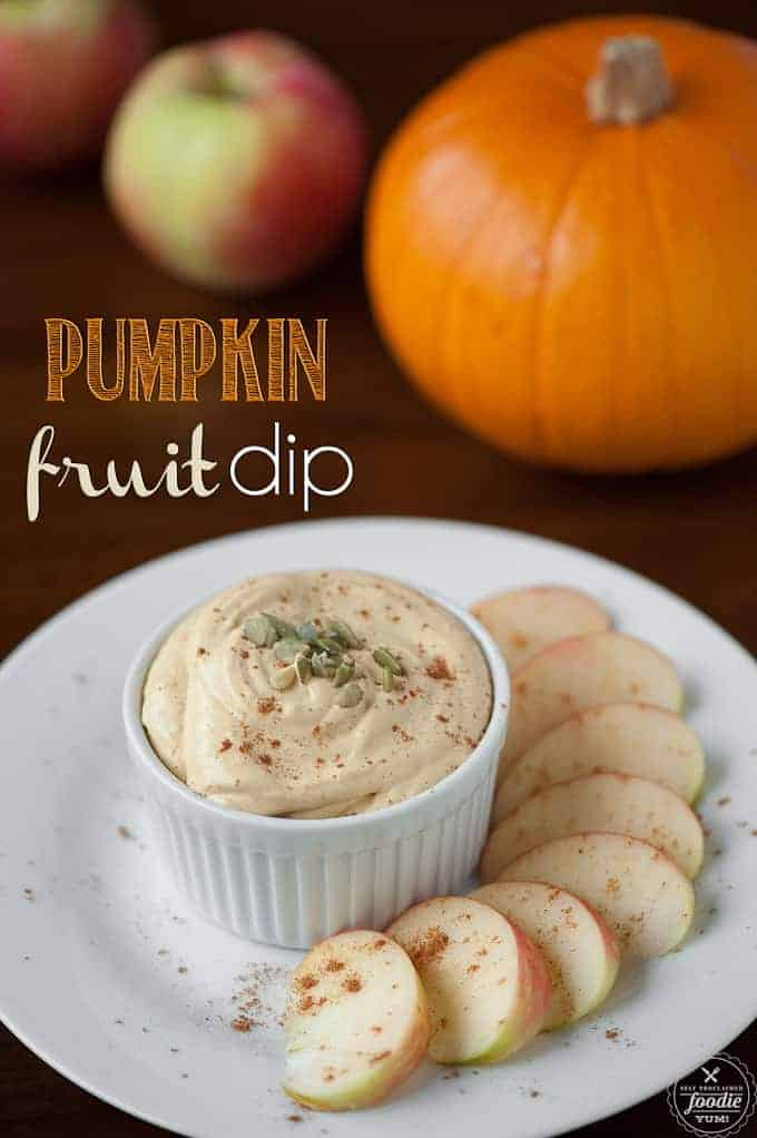 Pumpkin Fruit Dip | Self Proclaimed Foodie