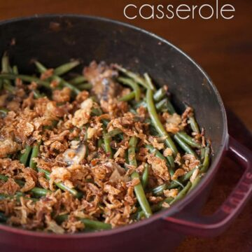 This Perfect Green Bean Casserole is made with fresh Hericot Vert green beans, fresh and dried mushrooms, and is topped with crispy fried onions.