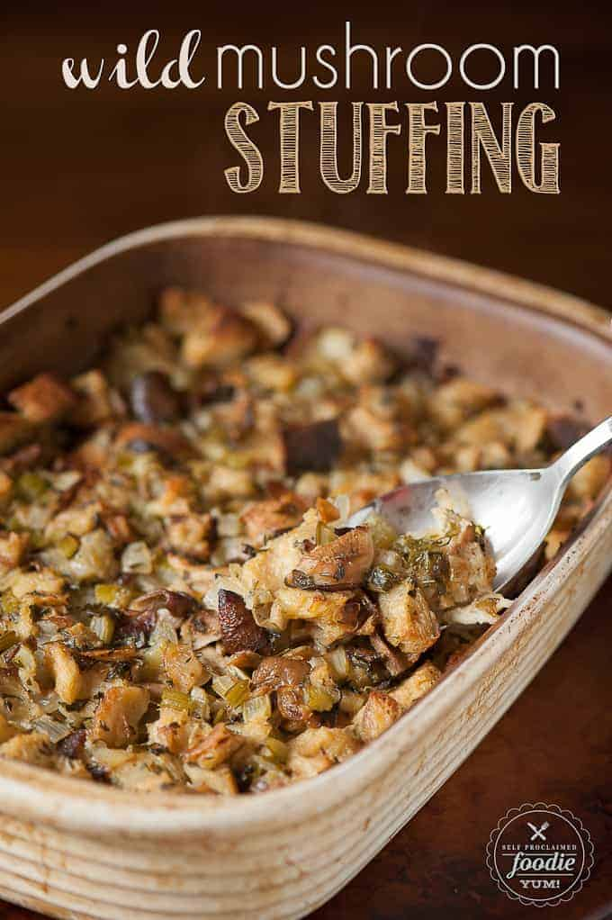 Wild Mushroom Stuffing | Self Proclaimed Foodie