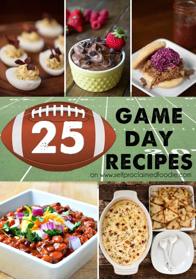 25 Game Day Recipes | Self Proclaimed Foodie