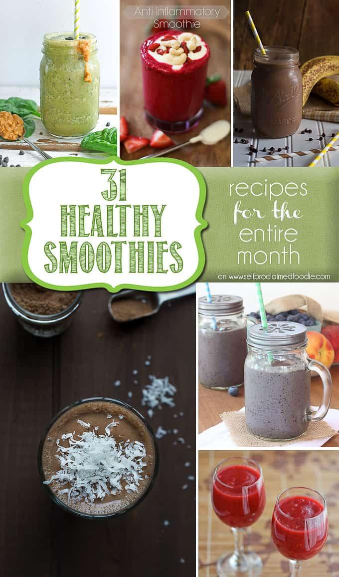 31 Healthy Smoothies | Self Proclaimed Foodie