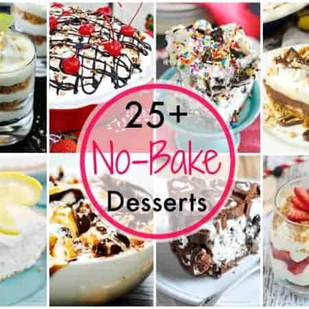 Summer is here! Keep that kitchen cool and indulge in the sweeter side of life while you make More Than 25 No Bake Desserts!