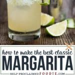how to make the best classic margarita