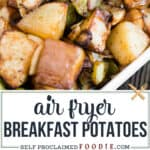 how to make Air Fryer Breakfast Potatoes