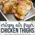crispy air fryer chicken thighs