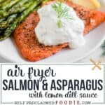 Air Fryer Salmon and Asparagus with a Lemon Dill Sauce recipe