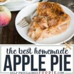 The best classic homemade Apple Pie recipe
