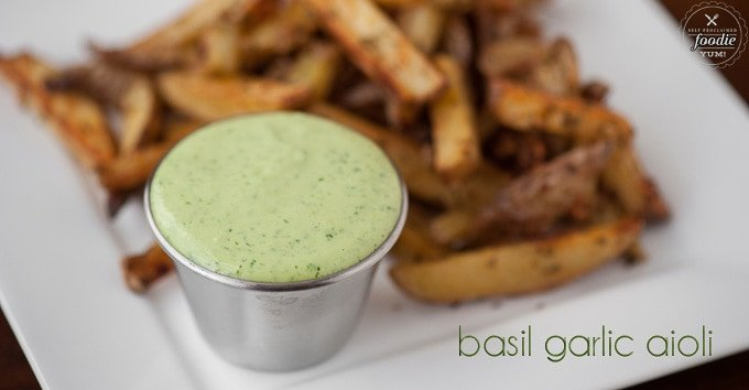scratch made basil garlic aioli self proclaimed foodie