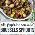 air fryer Brussels Sprouts and Bacon
