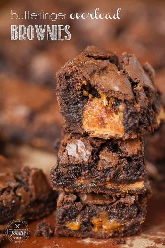 a stack of butter-finger overload brownies