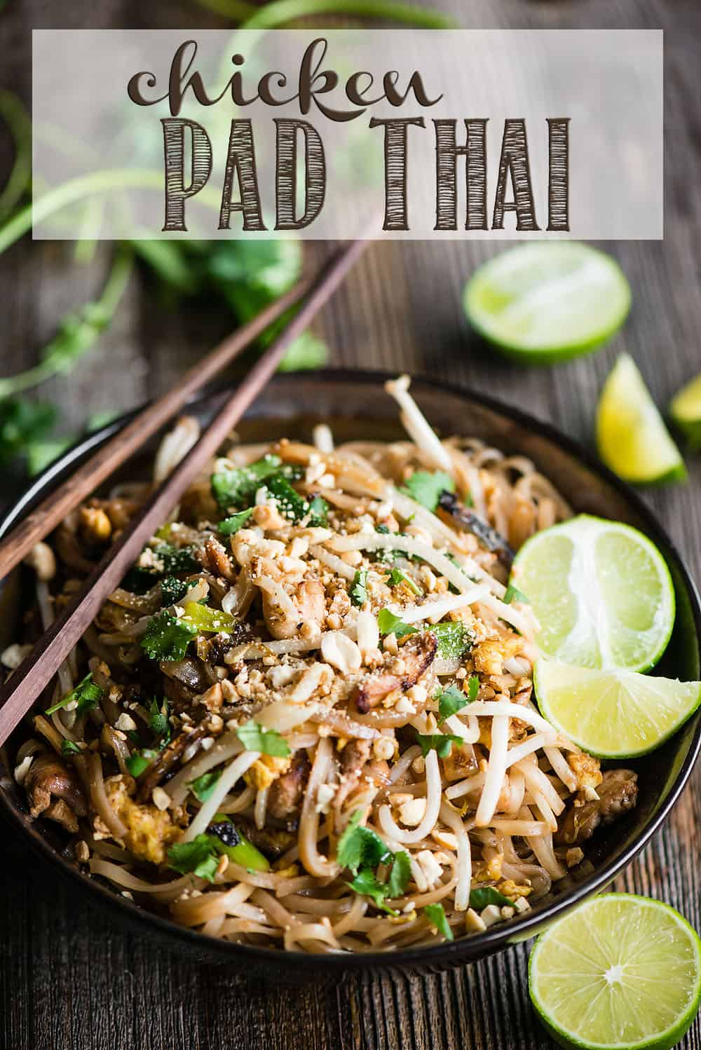 The Best Homemade Chicken Pad Thai Self Proclaimed Foodie