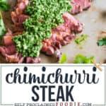 how to make the best Chimichurri Steak recipe
