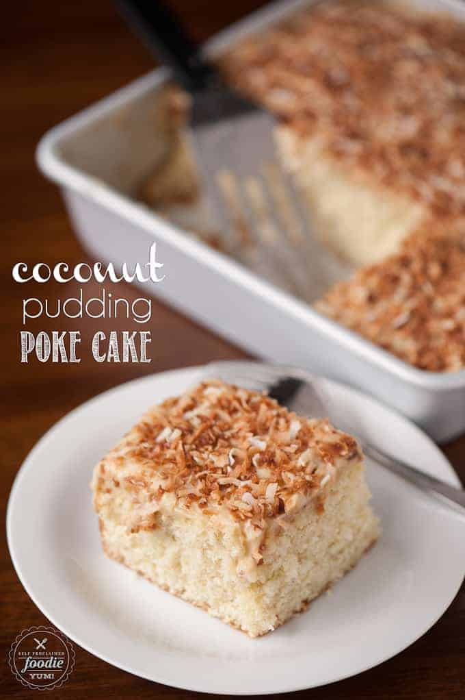 "Coconut Pudding Poke Cake is so moist and perfectly sweet because you ""poke"" holes into the cake to enable the homemade coconut pudding to be in each bite."