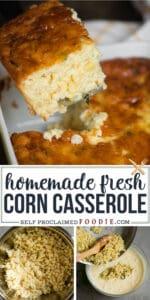 homemade fresh corn casserole