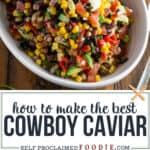 how to make the best cowboy caviar