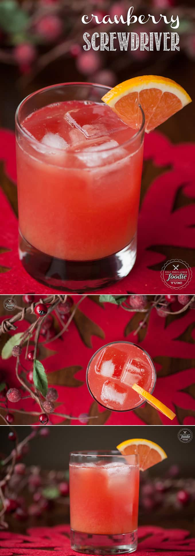 This Cranberry Screwdriver with cranberry vodka, freshly squeezed orange juice, and a splash of Grand Marnier is a delicious and easy to make cocktail.