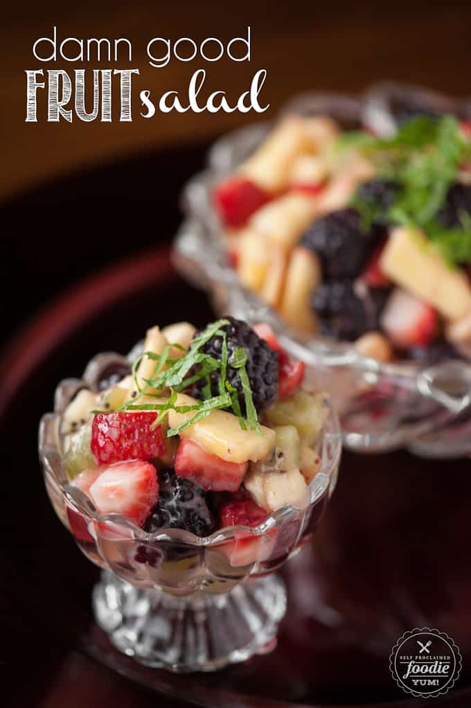 Damn Good Fruit Salad | Self Proclaimed Foodie