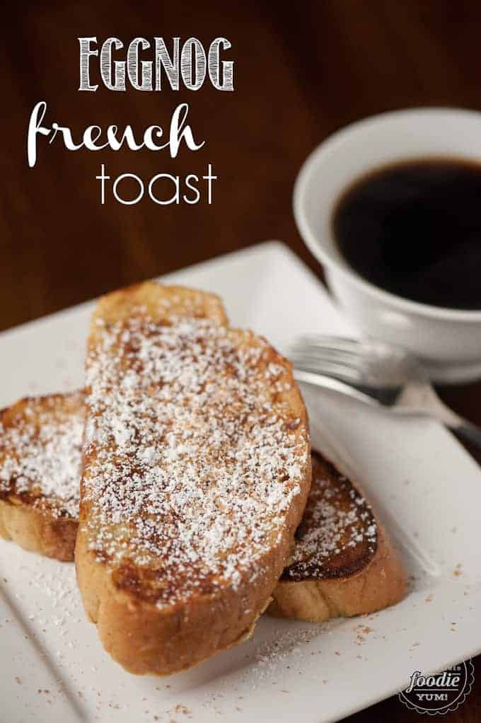 The best way to use that leftover eggnog in your refrigerator is to transform it into this delicious Eggnog French Toast breakfast!
