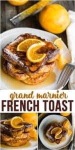 Grand Marnier French Toast easy breakfast recipe