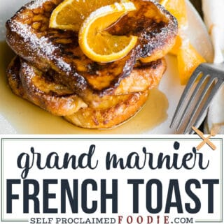 recipe for french toast with grand marnier