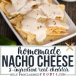 Homemade Nacho Cheese