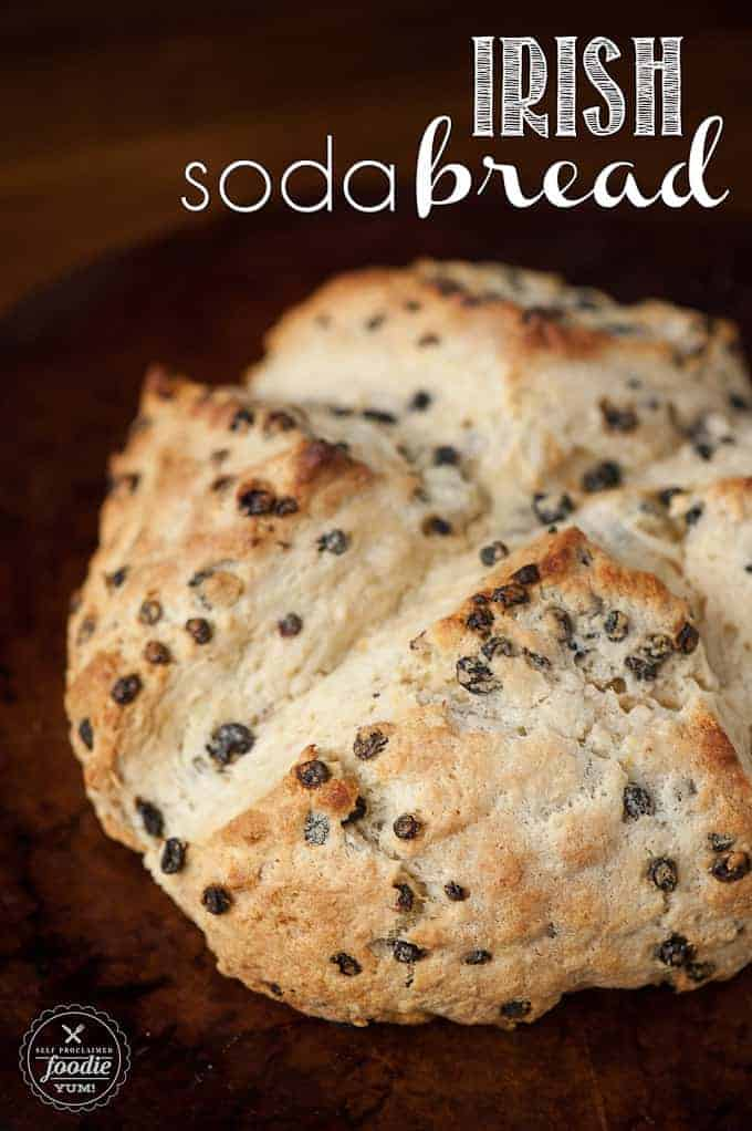 Homemade Irish Soda Bread Recipe Self Proclaimed Foodie