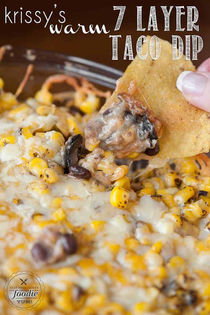 Krissy's Warm 7 Layer Taco Dip | Self Proclaimed Foodie