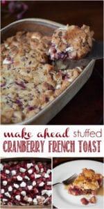 Make Ahead Stuffed Cranberry French Toast casserole recipe
