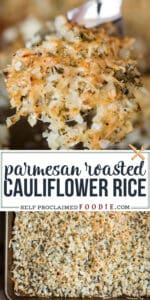 Parmesan Roasted Cauliflower Rice