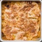Pan of freshly baked easy peach cobbler from scratch