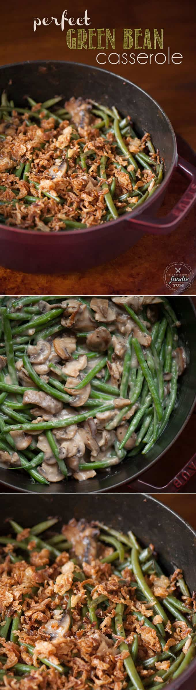 Perfect Green Bean Casserole is the best green bean casserole from scratch. Fresh green beans and mushrooms and crispy fried onions make this a classic! #thanksgiving #greenbeancasserole #fromscratch