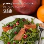 If you're looking for the perfect healthy winter side salad, this Pomegranate Orange Arugula Spinach Salad with a homemade vinaigrette is full of flavor.
