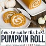 how to make the best Pumpkin Roll