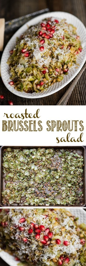 Roasted Brussels Sprouts Salad with parmesan, pomegranate, and a light lemon vinaigrette, is the perfect salad for any holiday or family dinner. #roastedbrusselssprouts #brusselsproutsalad