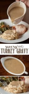 Savory Herb Turkey Gravy is the absolute best homemade turkey gravy from turkey drippings that you can serve with your Thanksgiving dinner. #turkeygravy #turkeygibletgravy #thanksgiving