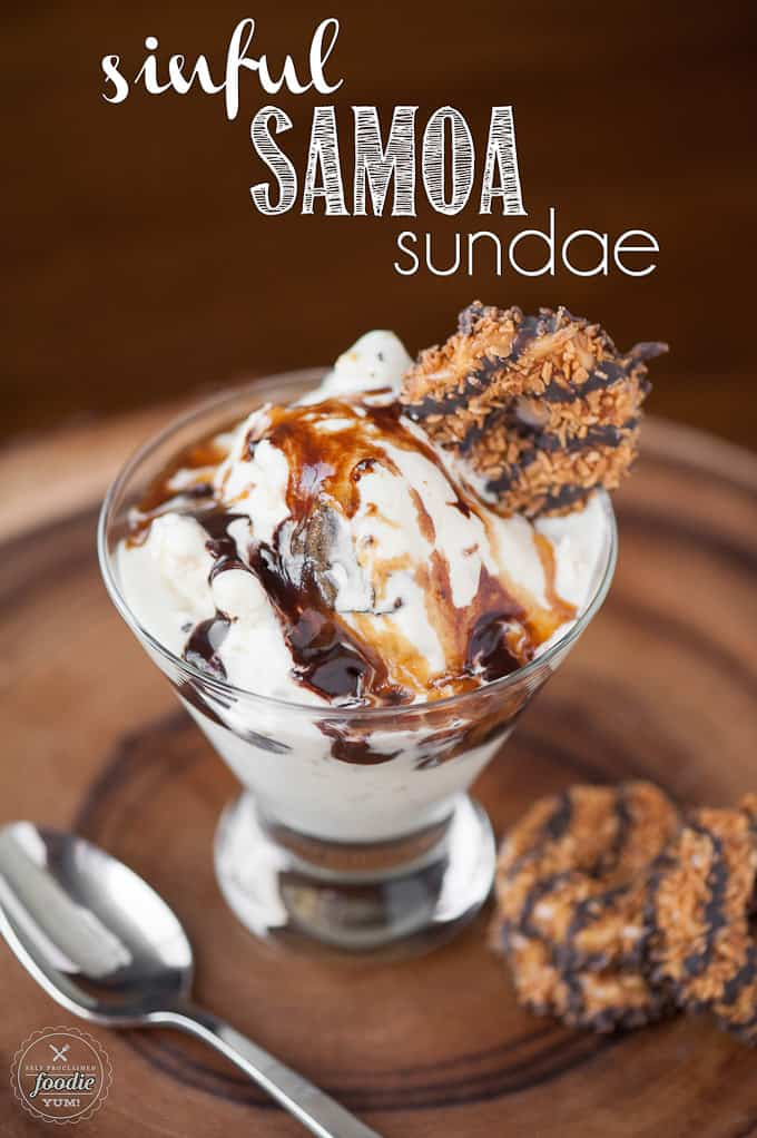 My Sinful Samoa Sundae is the ultimate dessert using Girl Scout Samoa cookies, homemade coconut ice cream, salted caramel sauce, &Guinness chocolate sauce.