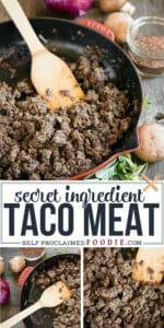 secret ingredient Taco Meat Recipe